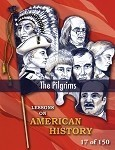 The Pilgrims, AMERICAN HISTORY LESSON 17 of 150, Class Game, Review Exercise, and Quiz